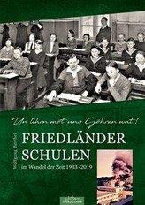 Friedländer Schulen im Wandel der Zeit 1933 - 2019