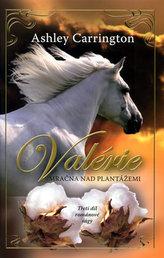 Valérie Mračna nad plantážemi