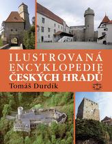 Ilustrovaná encyklopedie Českých hradů