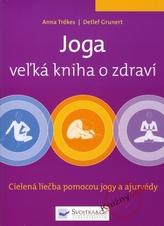 Joga vežká kniha o zdraví