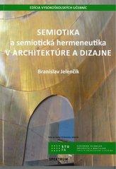 Semiotika a semiotická hermeneutika v architektúre a dizajne
