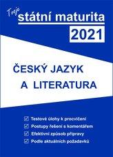 Tvoje státní maturita 2021 - Český jazyk a literatura