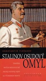 Stalinov osudový omyl