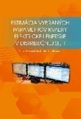 Estimácia výbraných parametrov kvality elektrickej energie v distribučnej sieti