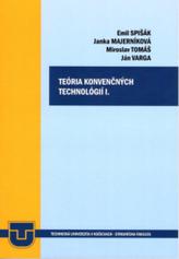 Teória konvenčných technológií I.