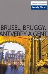 Brusel, Bruggy, Antverpy a Gent do vrecka