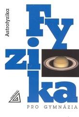 Fyzika pro gymnázia Astrofyzika