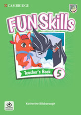 Fun Skills 5 Teacher´s Book with Audio Download