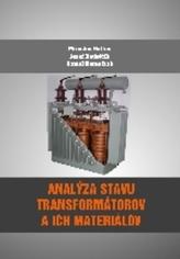 Analýza stavu transformátorov a ich materiálov