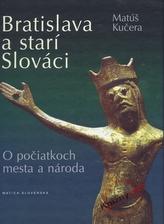 Bratislava a starí Slováci