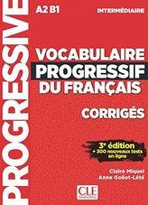 Vocabulaire progressif du français - Niveau intermédiaire - Corrigés - 3eme édition