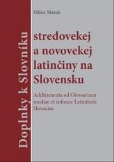Doplnky k slovníku stredovekej a novovekej latinčiny na Slovensku