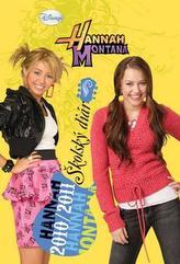 Hannah Montana Diár 2010/2011