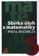Sbírka úloh z matematiky pro 6.ročník ZŠ