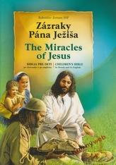 Zázraky Pána Ježiša The Miracles of Jesus