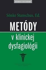 Metódy v klinickej dysfagiológii