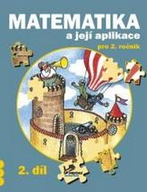 Matematika a její aplikace pro 2. ročník 2. díl