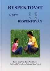 Respektovat a být respektován