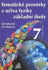 Tématické prověrky z fyziky ZŠ pro 7.roč