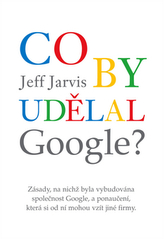 Co by udělal Google?