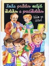Kniha príbehov malých školákov a predškolákov