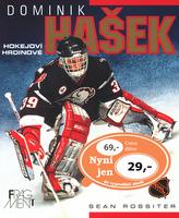 Dominik Hašek Hokejoví hrdinové