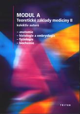 Modul A Teoretické základy medicíny II