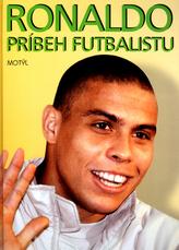 Ronaldo Príbeh futbalistu