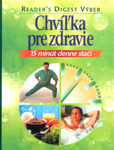 Chvížka pre zdravie