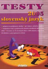 Testy 2005 slovenský jazyk