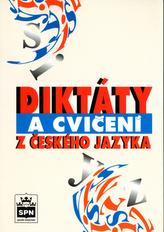Diktáty a cvičení z českého jazyka