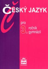 Český jazyk pro 3.r.gymnázií