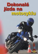 Dokonalá jízda na motocyklu