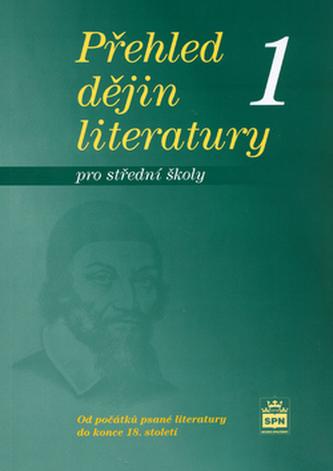 Přehled dějin literatury 1 pro střední školy