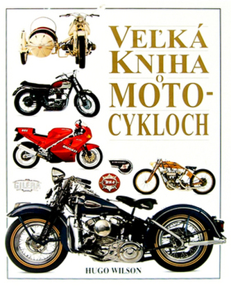 Vežká kniha o motocykloch