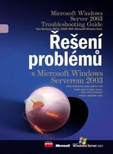 Řešení problémů s MS Windows serverem 2003