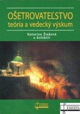 Ošetrovateľstvo teória a vedecký výskum