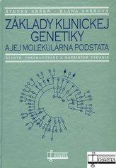 Základy klinickej genetiky a jej molekulárna podstata