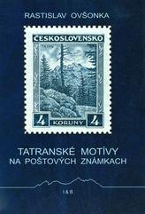 Tatranské motívy na poštových známkach