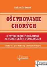 Ošetrovanie chorých s psychickými problémami na somatických oddeleniach