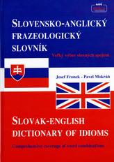 Slovensko-Anglický frazeologický slovník Slovak-English dictionary of idioms
