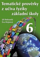 Tematické prověrky z učiva fyziky ZŠpro 6.r