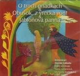CD-O troch priadkách,Obušok, z vrecka von, Jabloňová panna