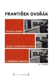 Stručný přehled vývoje uměleckých slohů v českých zemích