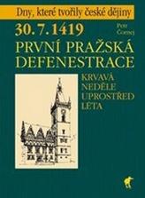 30. 7. 1419 - První pražská defenestrace